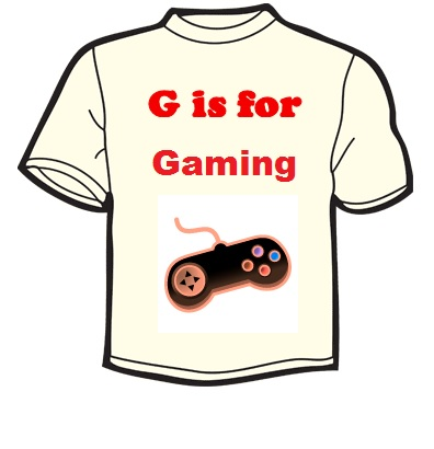 g is for gaming
